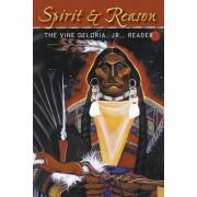 Spirit and Reason by Jr. Vine Deloria