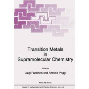 Transition Metals in Supramolecular Chemistry by Luigi Fabbrizzi