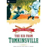 Kid from Tomkinsville by R. John Tunis