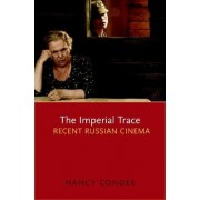 The Imperial Trace by Nancy Condee