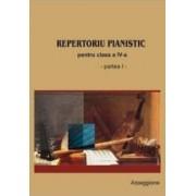 Repertoriu Pianistic Pentru Cls A IV-A - Partea I