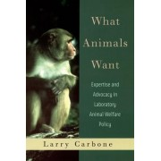 What Animals Want by Larry Carbone