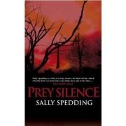 Prey Silence by Sally Spedding