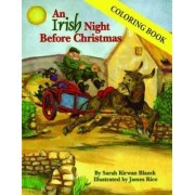 Irish Night Before Christmas by Sarah Kirwan Blazek