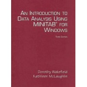 An Introduction to Data Analysis Using Minitab for Windows by Dorothy Wakefield