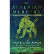The Athenian Murders by Jose Carlos Somoza