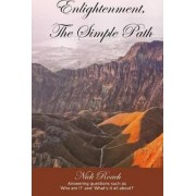 Enlightenment, the Simple Path by Nick Roach