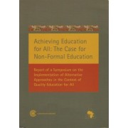 Achieving Education for All: The Case for Non-Formal Education by Amina Osman