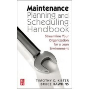 Maintenance Planning and Scheduling by Ricky Smith