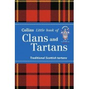 Collins Little Books: Clans and Tartans: Traditional Scottish Tartans by Collins Maps