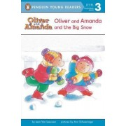 Oliver and Amanda and the Big Snow by Jean Van Leeuwen