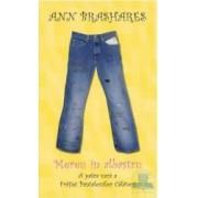 A patra vara a pantalonilor calatori - Mereu in Albastru - Ann Brashares