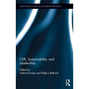 CSR, Sustainability, and Leadership by Dr. Gabriel Eweje