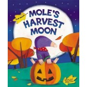 Mole's Harvest Moon by Judi Abbot