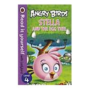 Angry Birds: Stella and the Egg Tree - Read it yourself with Ladybird Level 4