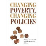Changing Poverty, Changing Policies by Maria Cancian