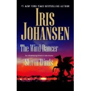 The Wind Dancer/Storm Winds by Iris Johansen