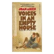 Voices in an empty house - Joan Aiken - Livre