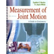 Measurement of Joint Motion by Cynthia C. Norkin