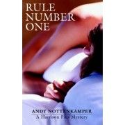 Rule Number One by Andy Nottenkamper