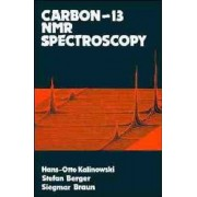 Carbon-13 Nuclear Magnetic Resonance Spectroscopy by Hans-Otto Kalinowski