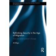 Rethinking Security in the Age of Migration by Ali Bilgic