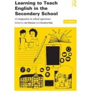 Learning to Teach English in the Secondary School by Jon Davison