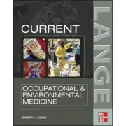 CURRENT Occupational and Environmental Medicine by Joseph Ladou