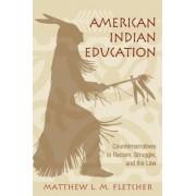 American Indian Education by Matthew L. M. Fletcher