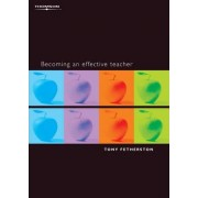 Becoming an Effective Teacher by Tony Fetherston
