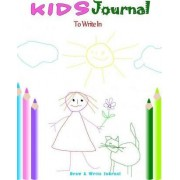 Kids Journal to Write in by Blank Books 'n' Journals