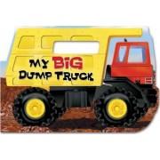 My Big Dump Truck by Chip Lovitt