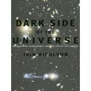 Dark Side of the Universe by Iain Nicolson