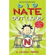 Big Nate Out Loud by Lincoln Peirce