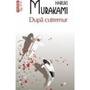Dupa cutremur - Haruki Murakami