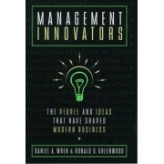 Management Innovators by Daniel A. Wren