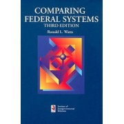 Comparing Federal Systems by Ronald L. Watts