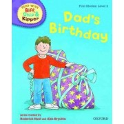 Oxford Reading Tree Read with Biff, Chip, and Kipper: First Stories: Level 2: Dad's Birthday by Roderick Hunt
