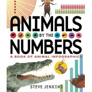 Animals by the Numbers: A Book of Infographics(Steve Jenkins)