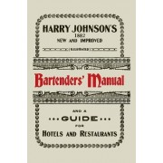 Harry Johnson's New and Improved Illustrated Bartenders' Manual by Harry Johnson