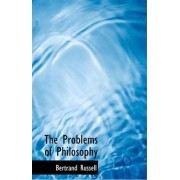 The Problems of Philosophy by Bertrand Russell Earl