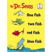 One Fish, Two Fish, Red Fish, Blue Fish by Dr Seuss Dr
