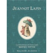 Jeannot Lapin (the Tale of Benjamin Bunny) by Beatrix Potter