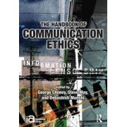 The Handbook of Communication Ethics by George Cheney