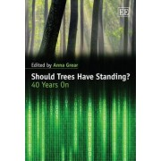 Should Trees Have Standing? by Anna Grear