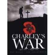 Charley's War: 2 June-1 August 1916 by Pat Mills