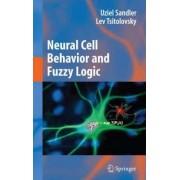 Neural Cell Behavior and Fuzzy Logic by Uziel Sandler