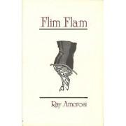 Flim Flam by Ray Amorosi