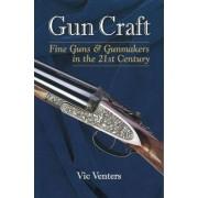 Gun Craft by Vic Venters