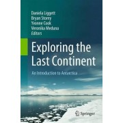 Exploring the Last Continent 2016 by Daniela Liggett